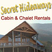 Secret Hideaways Cabin and Chalet Rentals